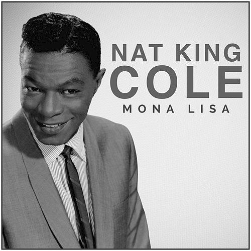 Mona Lisa de Nat King Cole