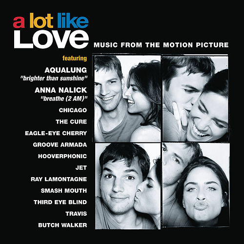 A Lot Like Love - Music From The Motion Picture de A Lot Like Love (Music From The Motion Picture)