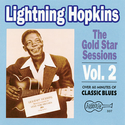 The Gold Star Sessions, Vol. 2 by Lightnin' Hopkins