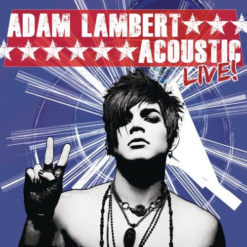 Acoustic Live! von Adam Lambert