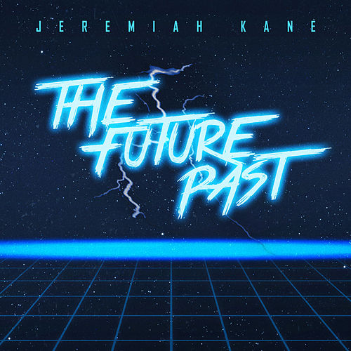 The Future Past by Jeremiah Kane