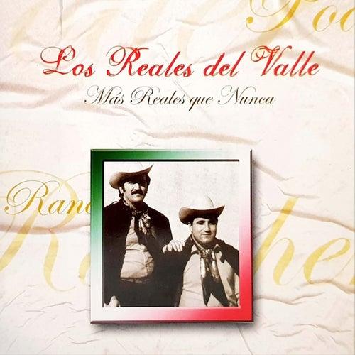 Mas Reales Que Nunca (Remastered) de Los Reales del Valle