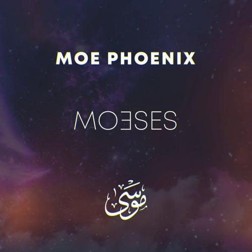 Moeses by Moe Phoenix