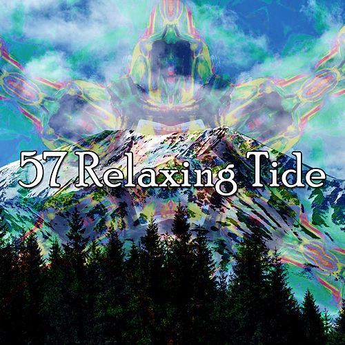 57 Relaxing Tide by Best Relaxing SPA Music