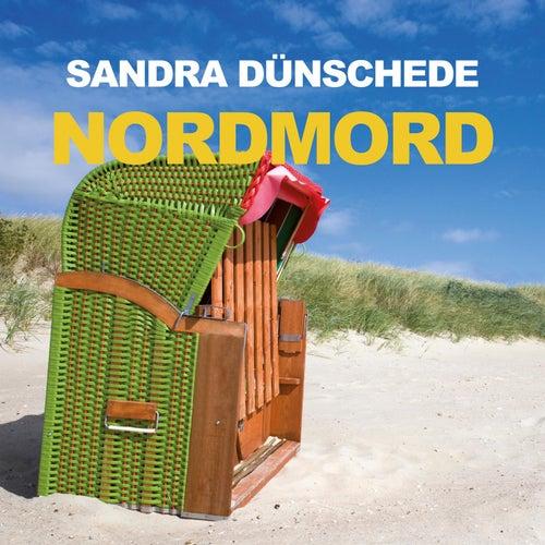 Nordmord (Ungekürzt) von Sandra Dünschede