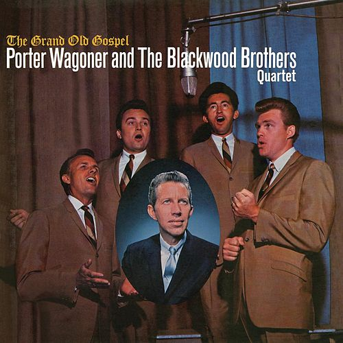 The Grand Old Gospel by Porter Wagoner