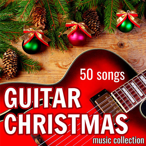 Guitar Christmas Music Collection by Various Artists