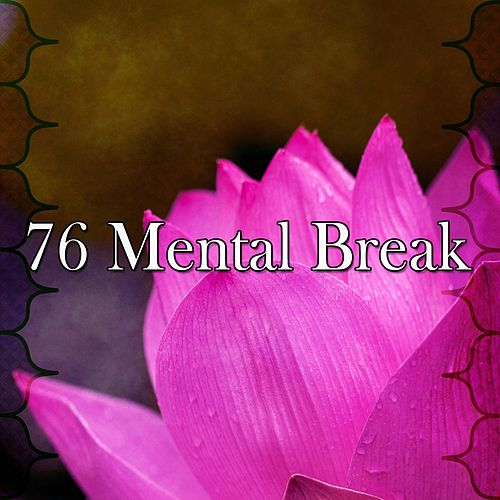 76 Mental Break de Lullaby Land