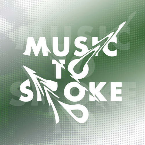 Music To Smoke To de Various Artists
