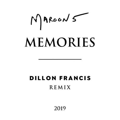 Memories (Dillon Francis Remix) de Maroon 5