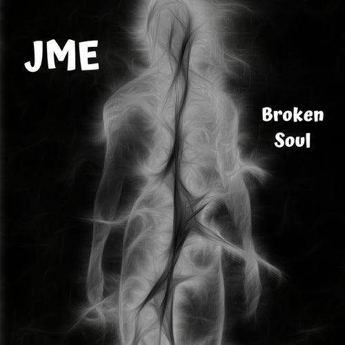 Broken Soul by JME
