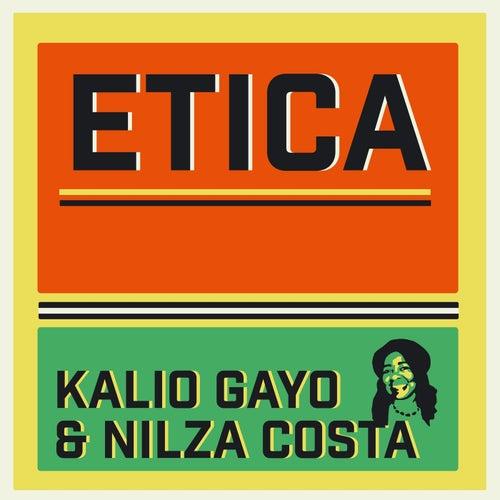 Etica (feat. Nilza Costa) by Kalio Gayo