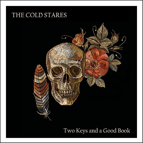 Two Keys and a Good Book von The Cold Stares