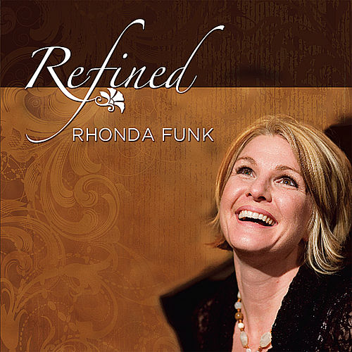 Refined by Rhonda Funk
