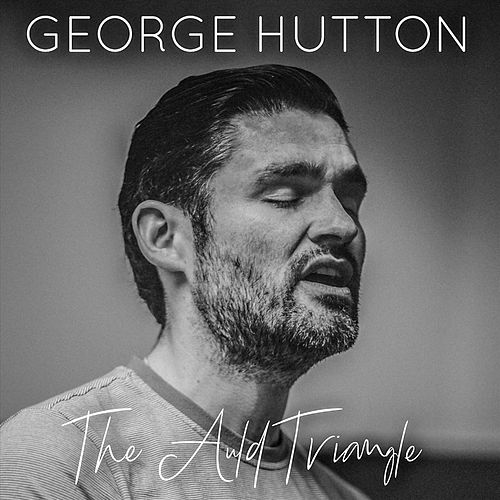 The Auld Triangle by George Hutton