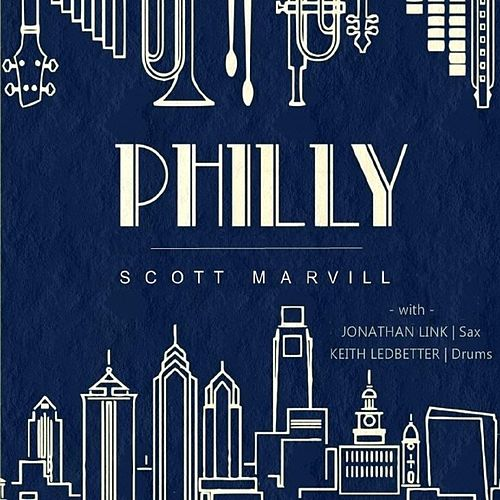 Philly (feat. Jonathan Link & Keith Ledbetter) von Scott Marvill