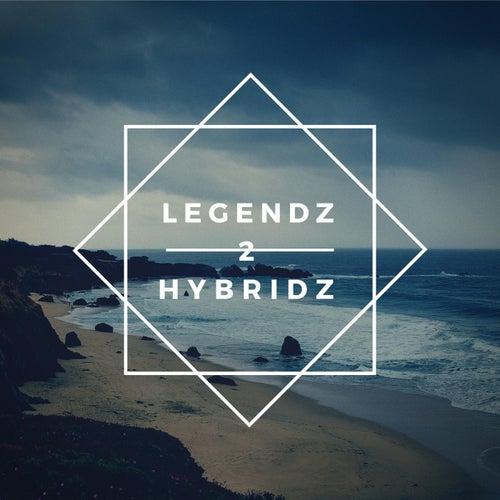 Legendz 2 Hybridz - EP by Tfmom