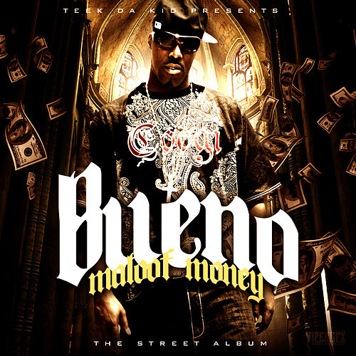 Maloof Money von Bueno
