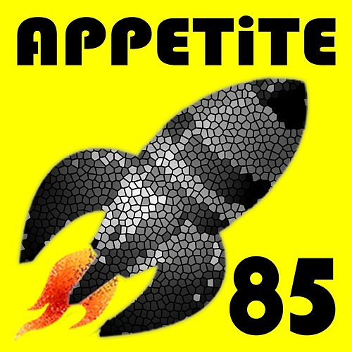 Appetite 85 - EP by Appetite 85