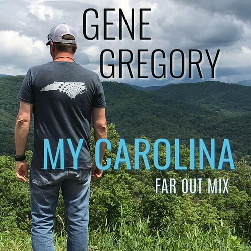 My Carolina (Far Out Mix) von Gene Gregory