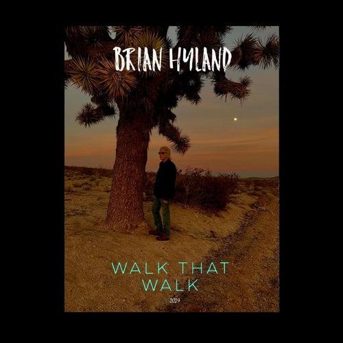 Walk That Walk de Brian Hyland