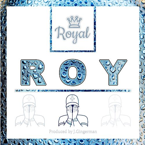 Roy by The Royal