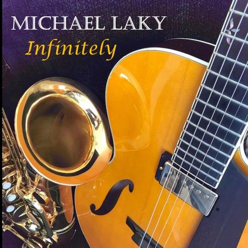 Infinitely by Michael Laky