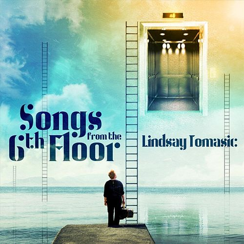 Songs from the 6th Floor de Lindsay Tomasic