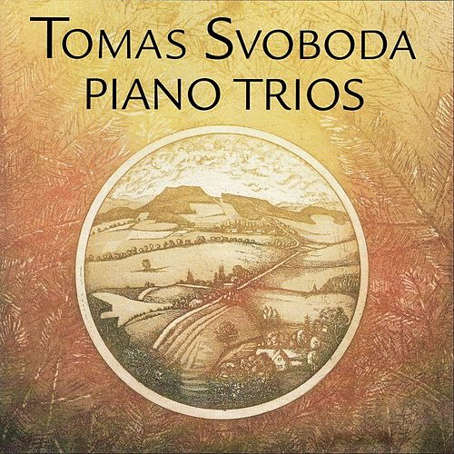 Piano Trios by Tomas Svoboda