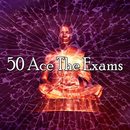 50 Ace the Exams by Classical Study Music (1)