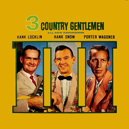3 Country Gentlemen de Hank Locklin