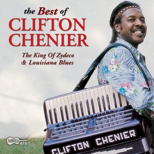 The Best of Clifton Chenier: The King of Zydeco & Louisiana Blues de Clifton Chenier