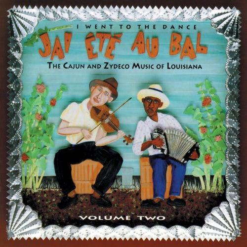 J'ai Été Au Bal: I Went to the Dance, Vol. 2 by Various Artists