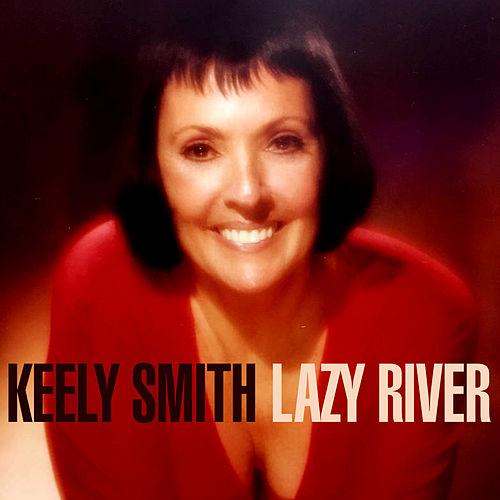 Lazy River di Keely Smith