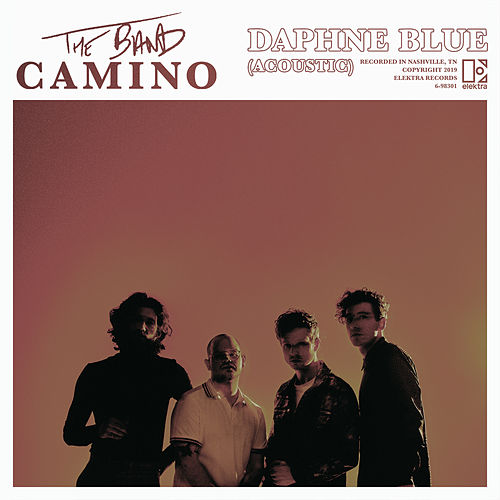 Daphne Blue (Acoustic) by The Band CAMINO