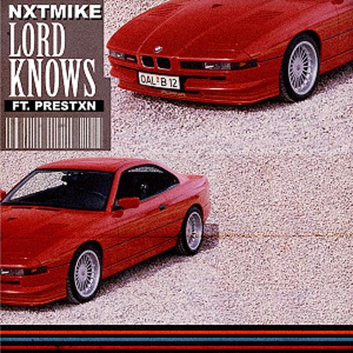 LORD KNOWS by Nxtmike