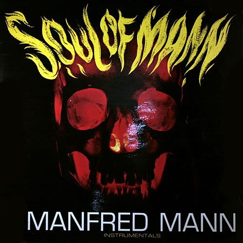 Soul Of Mann (Instrumentals) by Manfred Mann