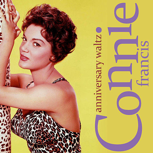 Anniversary Waltz by Connie Francis