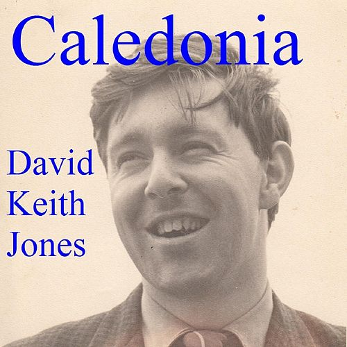 Caledonia de David Keith Jones