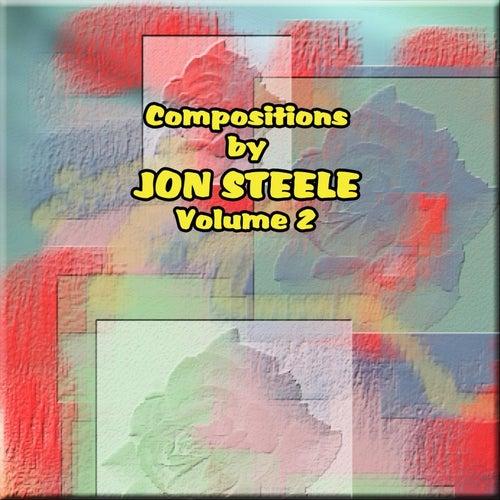 Compositions by Jon Steele, Vol. 2 by Jon Steele