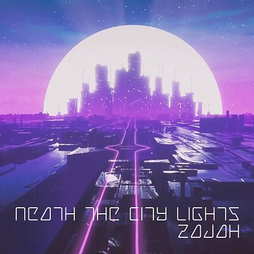 Neath the City Lights de Zajah