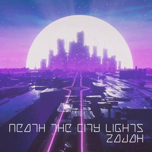 Neath the City Lights by Zajah