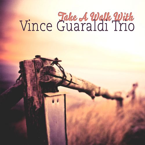 Take A Walk With by Vince Guaraldi