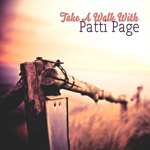 Take A Walk With by Patti Page