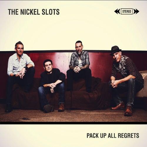 Pack up All Regrets de The Nickel Slots