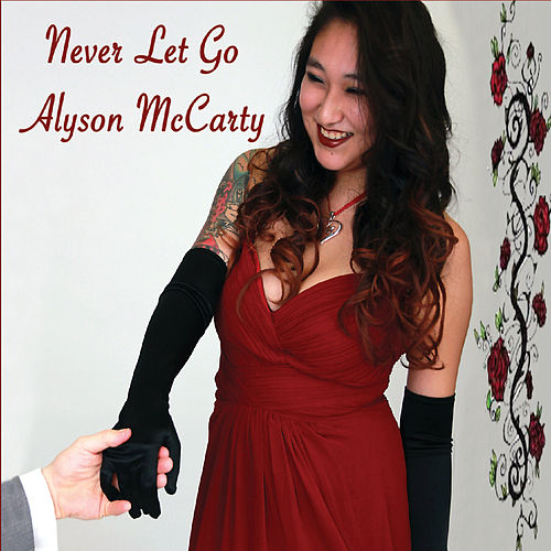 Never Let Go by Alyson McCarty