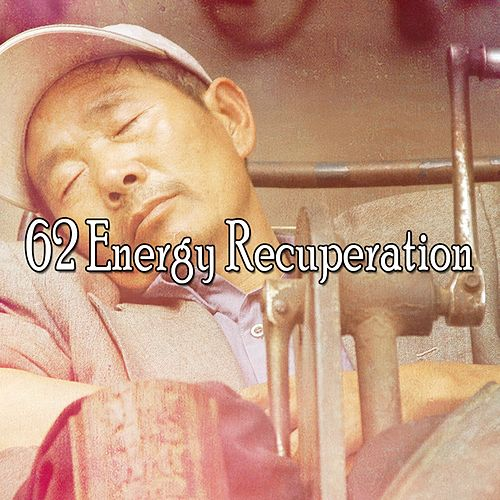 62 Energy Recuperation by Deep Sleep Music Academy