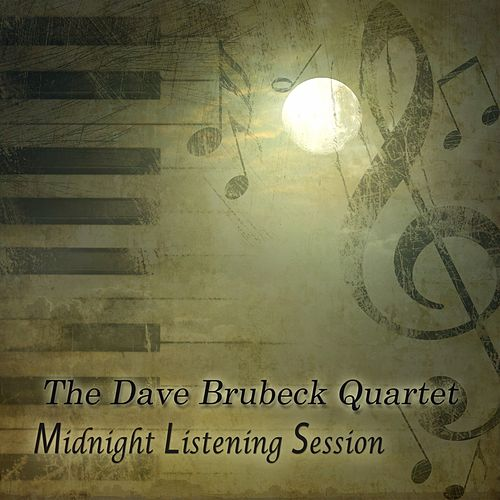 Midnight Listening Session by The Dave Brubeck Quartet
