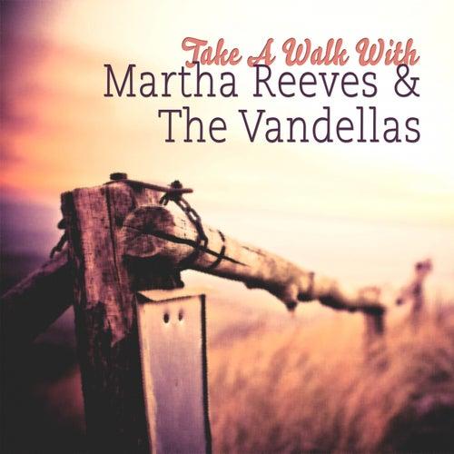 Take A Walk With von Martha and the Vandellas