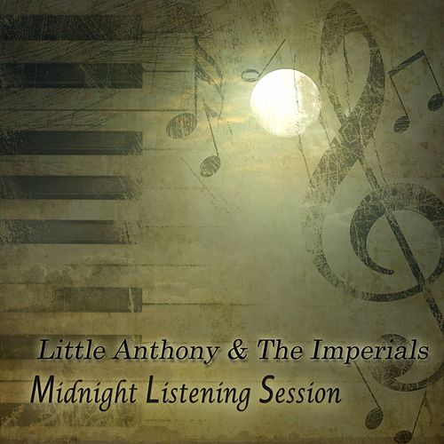Midnight Listening Session by Little Anthony and the Imperials